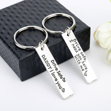 dongsheng Fashion Keyring Gifts Engraved Drive Safe I Need You Here With Me Keychain Daddy Jewelry Key Chain-50(China)