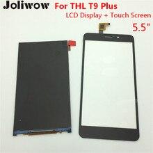 Para THL t9 MÁS LCD Display + Touch Screen + Herramientas Accesorios de Reemplazo Montaje Del Digitizador Para THL t9 plus 5.5″