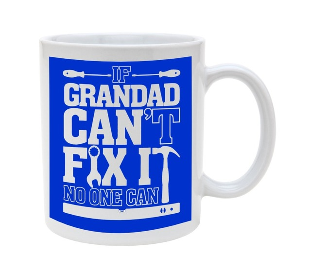 If grandad cant fix it mugs Tea art milk magic wine beer friend gift novelty  home decal birthday's gifts