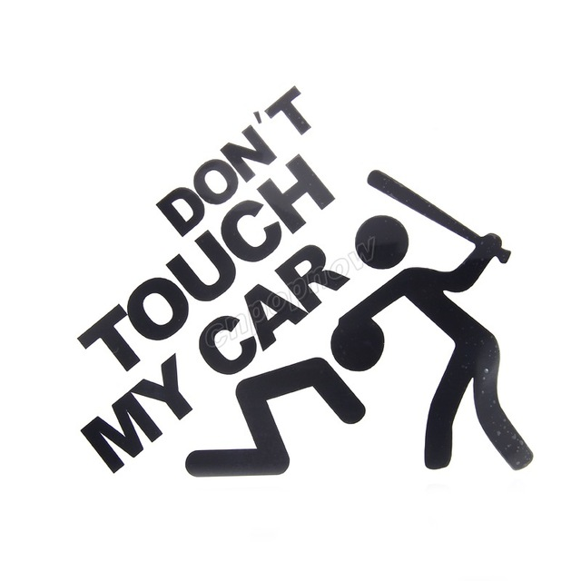 19x22cm Don T Touch My Car Logo Emblem Symbol Vehicle Rear Side Decals Graphic Stickers