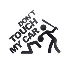 19x22cm Don't Touch My Car Logo Emblem Symbol Vehicle Rear Side Decals Graphic Stickers Cover Wrap #6055#