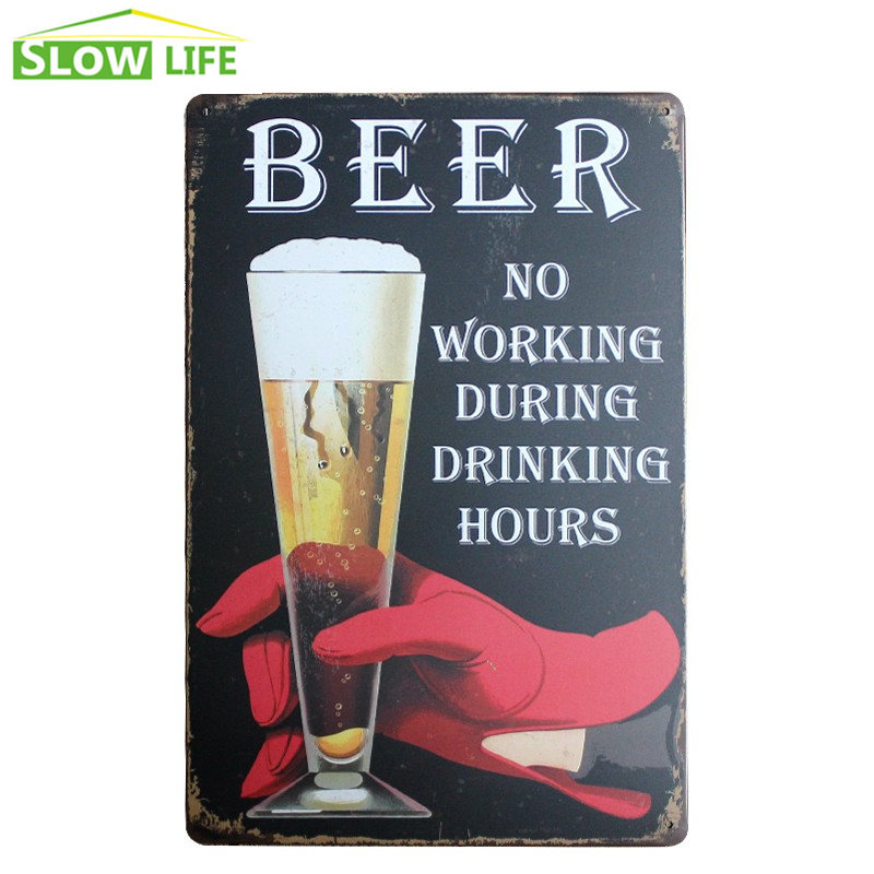 Beer No Working During Drinking Hours Made in USA New Tin Sign