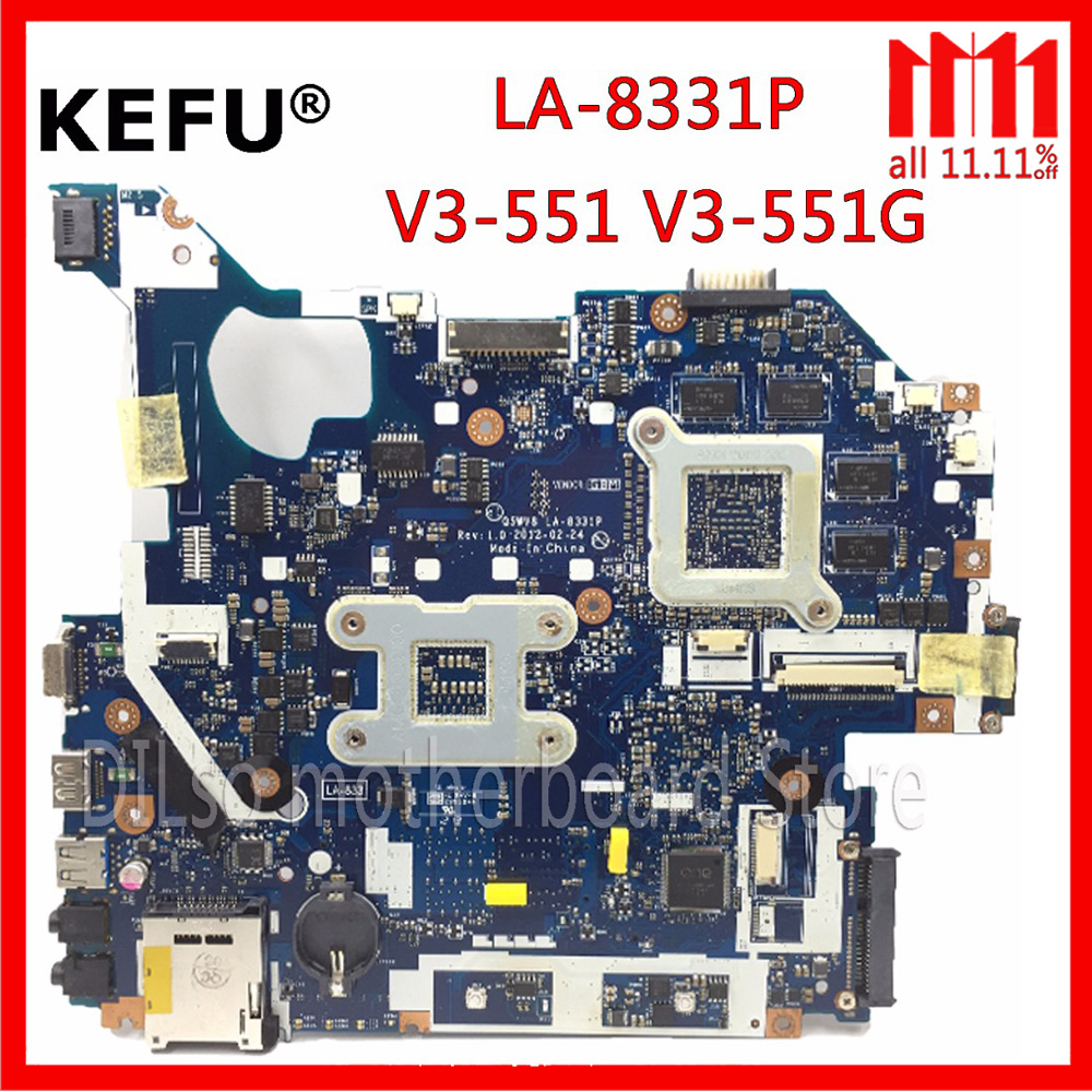 KEFU Q5WV8 LA-8331P motherboard For acer aspire V3-551G laptop motherboard original Test V3-551 motherboard original for acer for aspire v3 551 laptop motherboard fs1 q5wv8 la 8331p 100% tested good