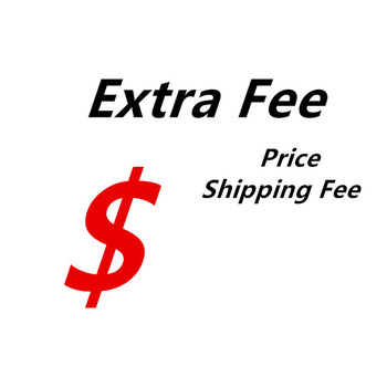 extra fee ; shipping fee ; Fill the post ; extra price for customized sticker