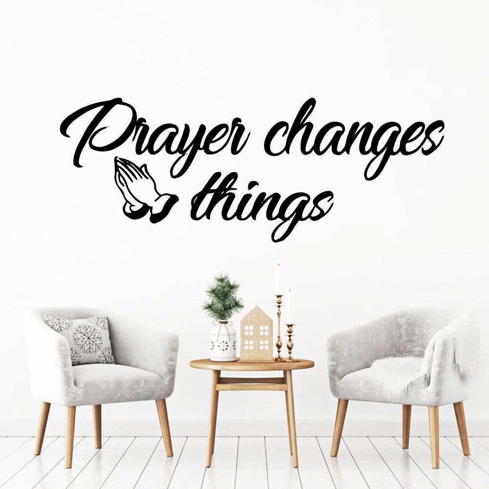 Creative prayer changes things Cartoon Wall Decals Pvc Mural Art Diy Poster adesivi murali