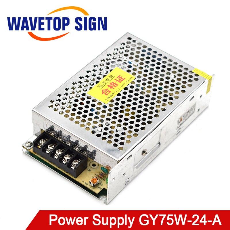 WaveTopSign Schalter Netzteil 24V 3A GY75W-24-A DC 24V 3A für Laser Kennzeichnung Maschine