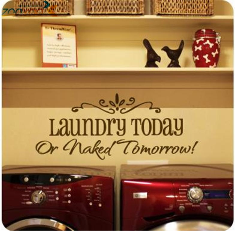 laundry today or naked tomorrow...