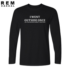 New Style I Went Outside Once but the Graphics Long sleeve T-shirt Funny Gaming Gamer Gift T Shirt Men Casual