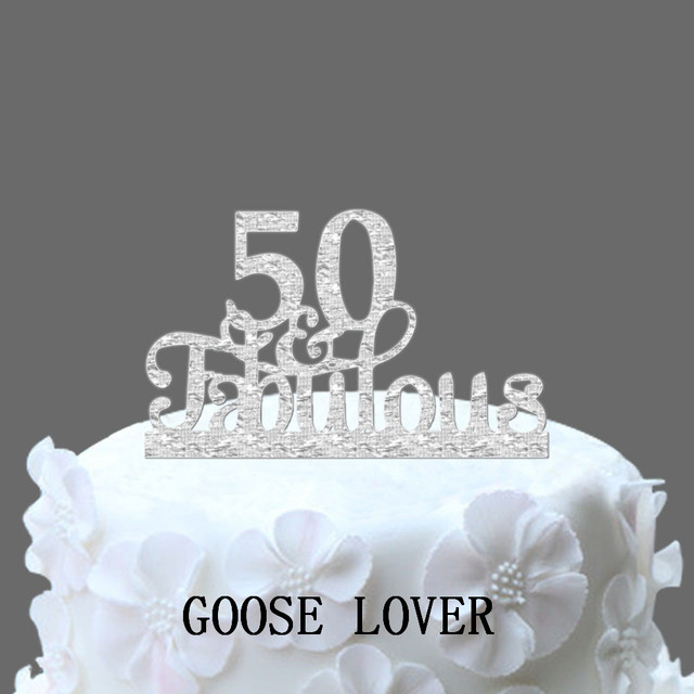 50th And Fabulous Cake Topper Birthday Decoration Acrylic Funny Wedding Accessories Custom