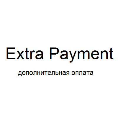 additional payment for your order