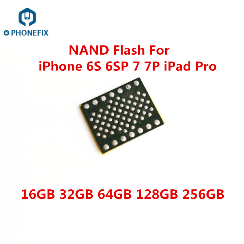 PHONEFIX NAND Flash With Soldering Balls NAND IC Chips Replacement Upgrade Memory For IPhone 6S 6SP 7 7P IPad Pro