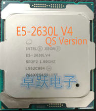 Original Intel Xeon E5-2630L V4 QS Version processor 1.80GHZ 10Core 25M E5 2630L V4 E5 V4 LGA2011-3 55W low power CPU E5 2630LV4(China)