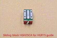HGH25CA раздвижных использование блок матч HGR25 линейный руководство ширина 23 мм Руководство для ЧПУ HGH25CA 1 шт.
