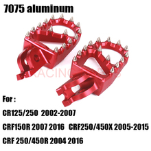 NEW  7075 aluminum Foot Peg Rest Pedal For crf CR CRF CR125 CR250 CRF150R CRF450R CRF250 CRF450X Dirt Bike Motocross 270mm oversize front floating brake disc rotor cr125 cr250 crf enduro hm 230cc crf x r 250 450 motocross dirt bike supermoto