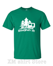 Roughin it Roughing trailer Camping camp Shirt T-Shirt Mens Ladies Womens Youth Kids Funny Geek Camping Hiking Mountain ML-388