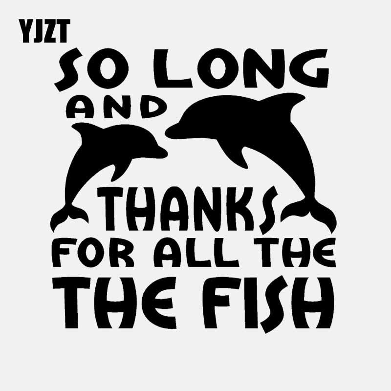 YJZT 16CM*16CM So Long Thanks For All The Fish Car Sticker Vinyl Decal Black/Silver C24-0870