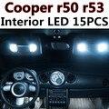 15 шт. Х бесплатная доставка Ошибка Бесплатный LED Интерьер Свет Комплект Пакет для MINI Cooper r50 r53 S/JCW аксессуары 2001-2006