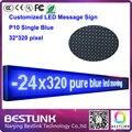 P10 открытый один синий из светодиодов вывеска 32 * 320 пикселей из светодиодов бегущий текст из светодиодов вывеска наружная из светодиодов реклама p10 экран
