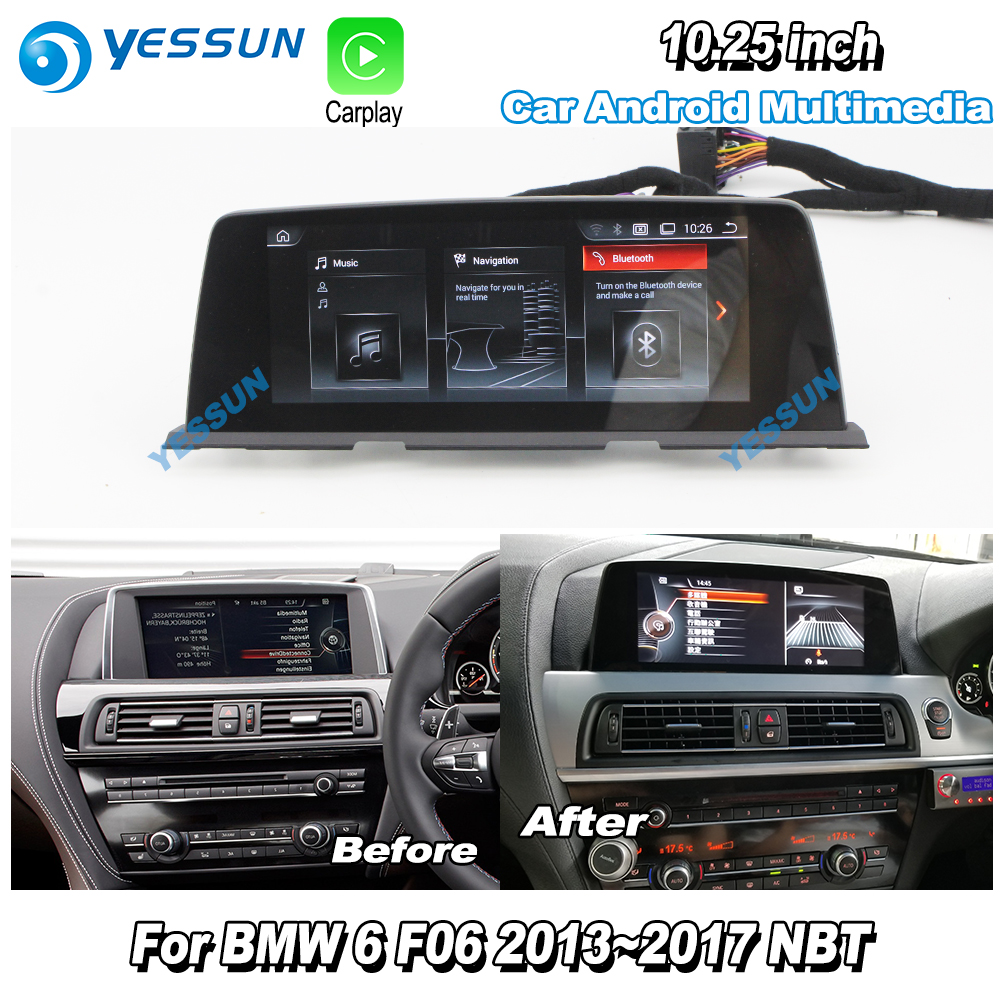 YESSUN 2017 para BMW 6 Series F06 2013 10,25 NBT Car Android Carplay Stereo Audio Player navegación GPS HD pantalla No CD DVD
