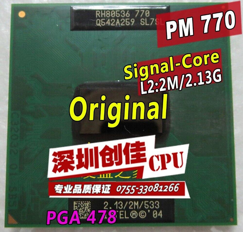 Бесплатная доставка Процессор ноутбук pentium m 770 Процессор 2 м Кэш/2.13 ГГц/533/dual-core socket 479 ноутбук процессор pm770 поддержка 915