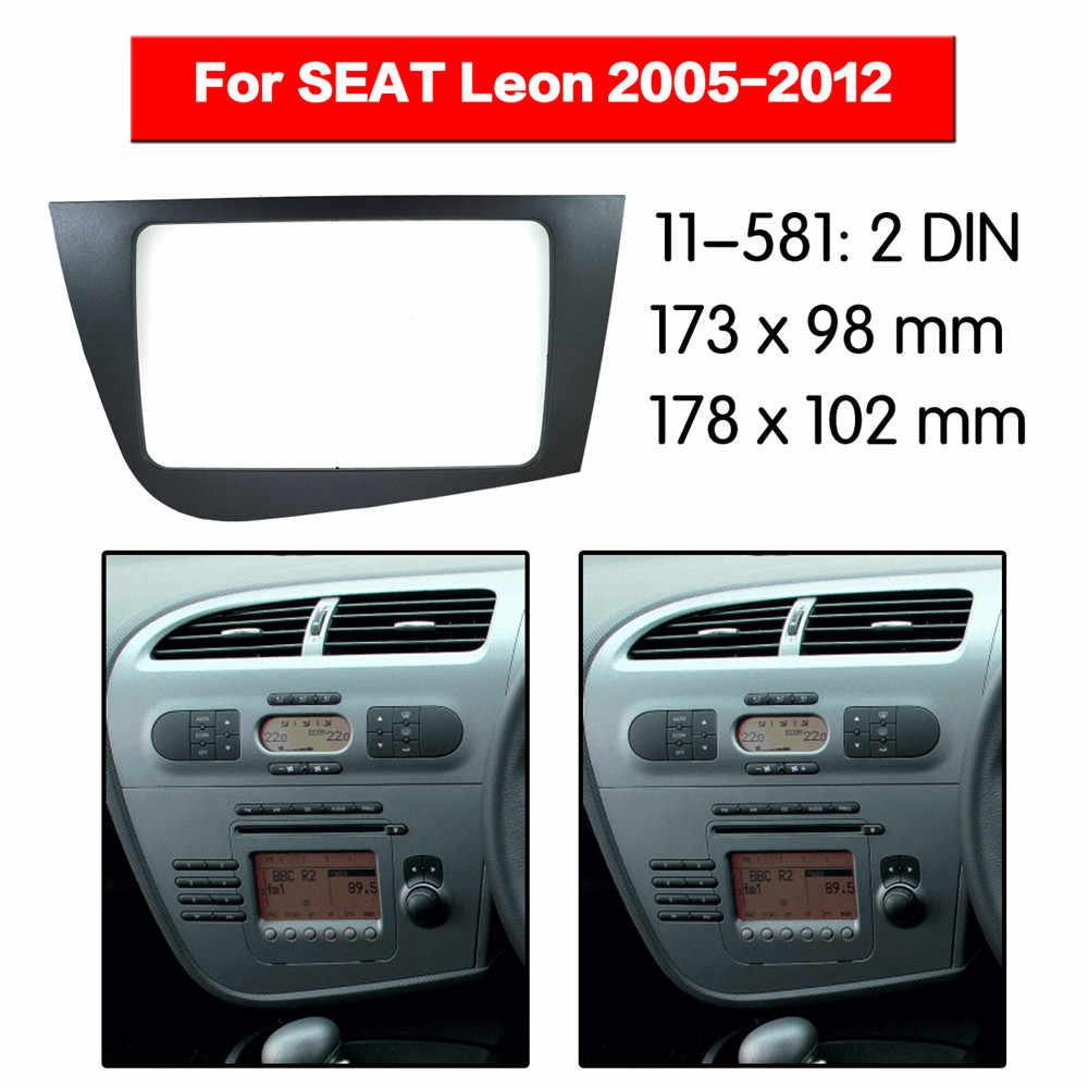 Rádio do carro multimídia fascia quadro kit para seat leon 2005-2012 rádio estéreo áudio moldura painel facia guarnição traço 2 din montagem kit