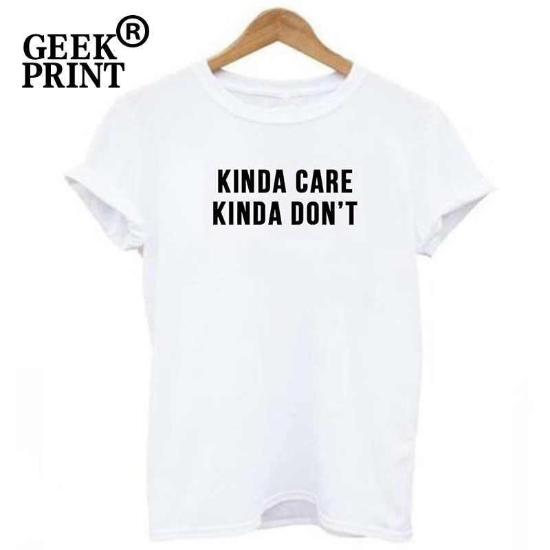 Mulheres Tops TIPO de CUIDADOS, MEIO QUE NÃO Imprimir Tshirts Senhora não me importo meme sassy cansado engraçado T Camisa Dropshipping
