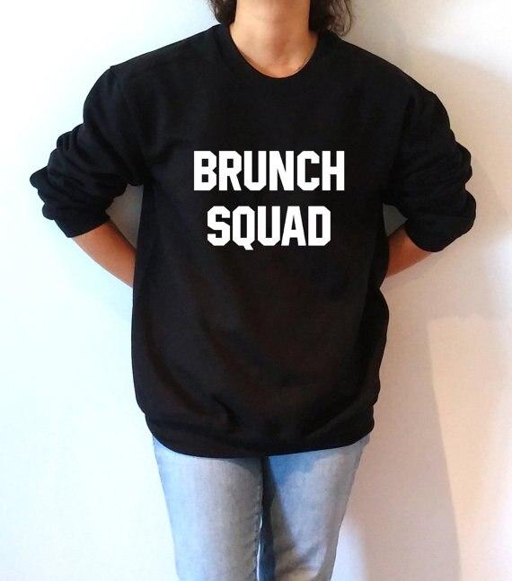 brunch squad women fashion sweatshirt girls squad jumper high quality women hoodies long sleeve casual tops S-XL