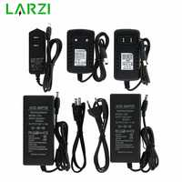 LARZI AC 100V - 240V to DC 12V 1A 2A 3A 5A 6A lighting transformers Power Supply Adapter Converter Charger For LED Strip light