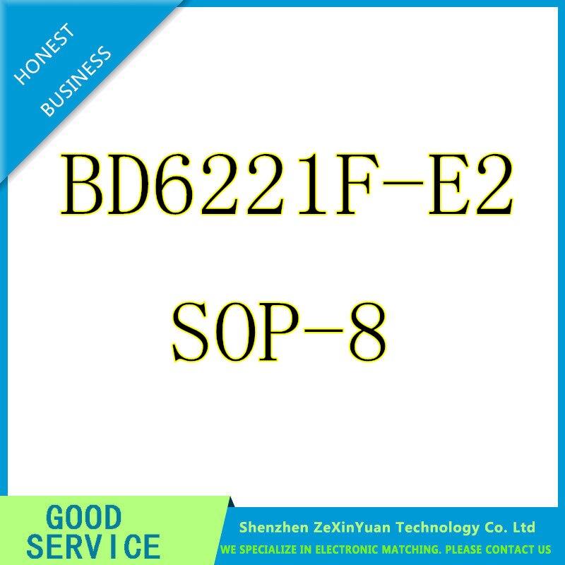 10PCS/LOT BD6221F BD6221F-E2 BD6221 6221 SOP-8 New Original
