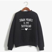 2019 Autumn Winter Sweatshirt Shawn Mendes Is My Boyfriends