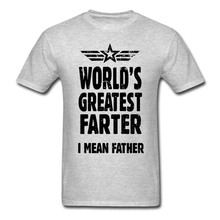 Father Day Gifts Ideas. World's Greatest Farter I Mean Father Top