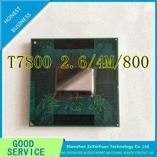 CPU laptop Core 2 Duo T7800 CPU 4 M Soket 479 Cache/2.6 GHz/800/Çift- çekirdekli Dizüstü işlemci