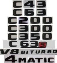 Купить с кэшбэком Flat Gloss Glossy Black Trunk Letters Emblem Emblems Badge for Mercedes Benz C43 C63 C63s C300 C350 4MATIC AMG V8 BITURBO 2017+