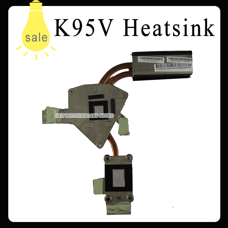 Original For asus laptop heatsink cooling fan cpu cooler k95vj k95v k95vm k95vb A95V A95VM A95VJ A95VB CPU heatsink original for asus laptop heatsink cooling fan cpu cooler k52 k52j a52j a52j x52j cpu heatsink
