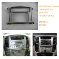 2 Din Car Stereo Fascia Dash For TOYOTA Land Cruiser 100 2003 2008 For Lexus LX