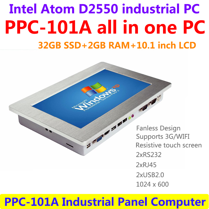 10.1 inch industrial touch panel PC, Intel-Atom D2550 CPU 1.86GHz 2GB RAM 32GB SSD 2xRJ45 2xRS232 1024x600 all in one computer купить