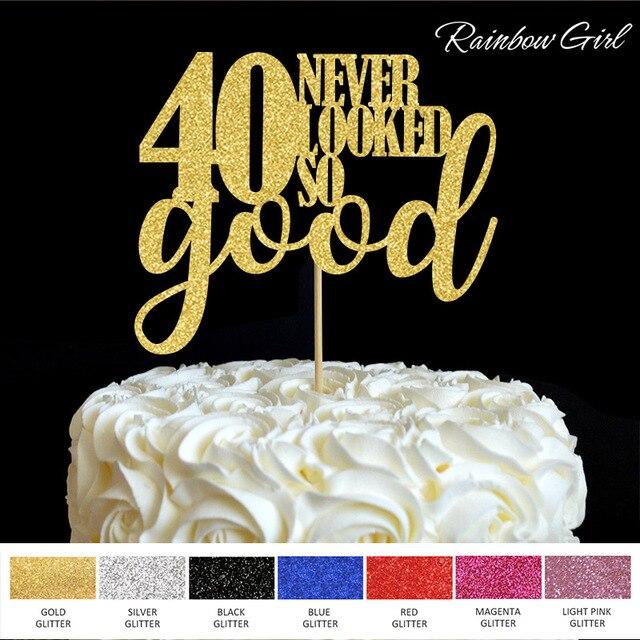 40 Noch Nie So Gut Kuchen Topper 40th Geburtstag Party Decor Viele Farben Glitter Picks Dekorationen