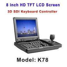 מסך LCD TFT 8 inch HD 3 Axis HDSDI חזותי בקר מקלדת עם HD SDI CVBS פלט עבור מערכת אבטחת מצלמה ועידת