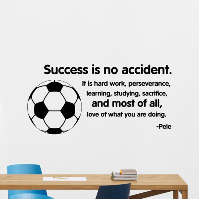 Aliexpresscom Buy Success Is No Accident Wall Decal Pele Quote