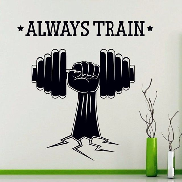 Always Train Quote Fitness Sports Gym Wall Decal Home Decor Art Vinyl Wall  Sticker Kids Bedroom