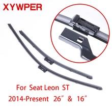 XYWPER  Wiper Blades for Seat Leon ST 2014 2015 2016 26″&16″ Car Accessories Soft Rubber car windscreen wipers