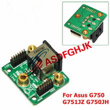 DC Power Jack Board FOR Asus ROG G750 G750JH G750JH-DB72-CA G750JZ G751JT-CH71 G751JZ-T4023H 60NB0180-DC1020 100% TESED OK