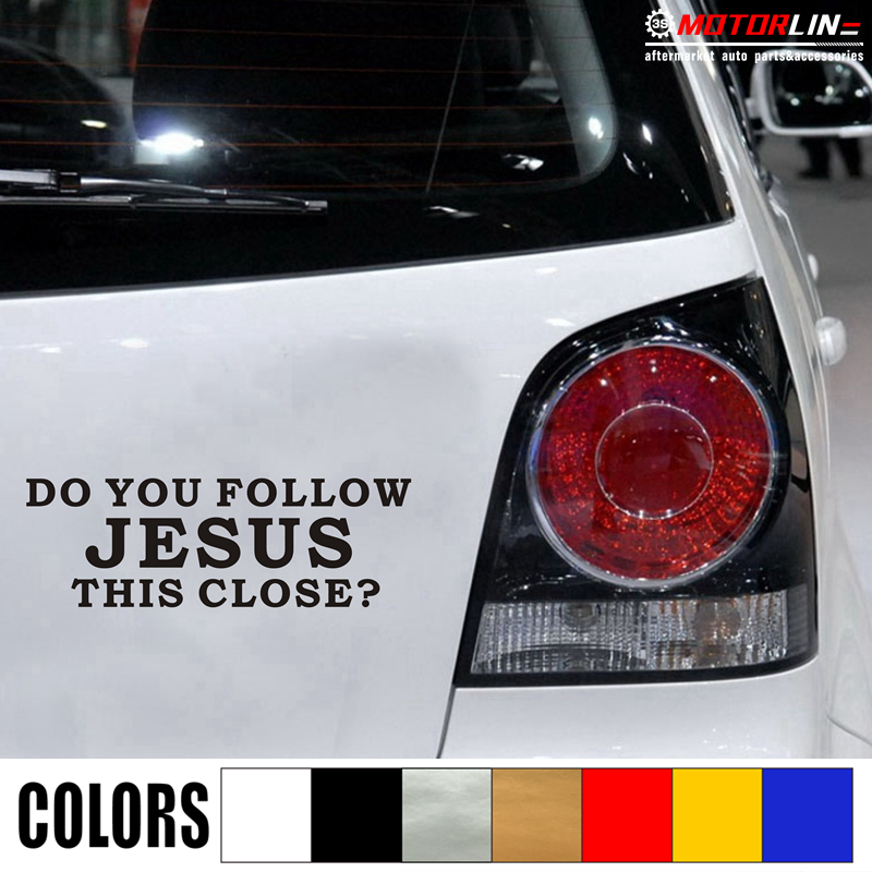 Do You Follow Jesus This Close Vinyl Window Decal Bumper Sticker US Seller