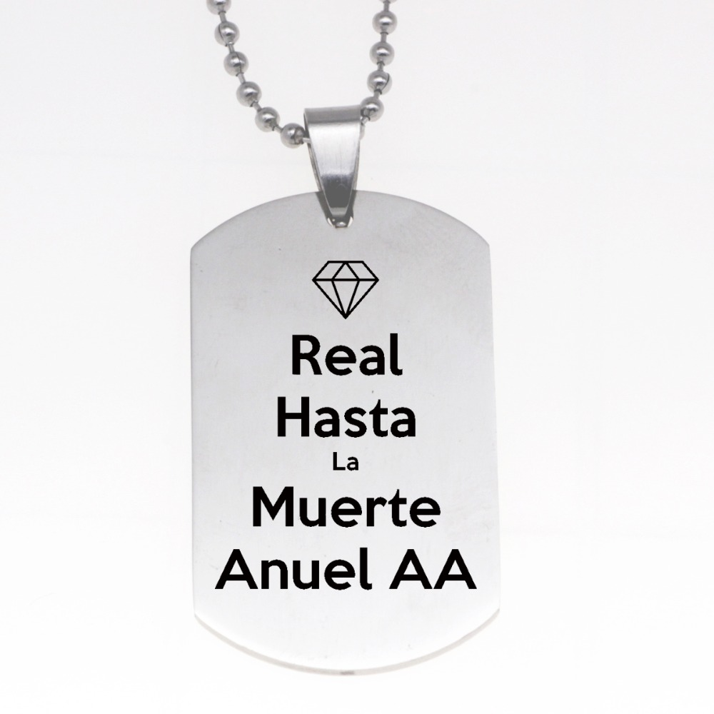 84de97a432508 US $1.3 28% OFF|Dog Tags Spanish Real Hasta La Muerte Anuel AA Stainless  Steel Necklace Keychain YP4134 -in Jewelry Sets from Jewelry & Accessories  on ...