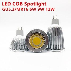 Новый высокомощный лампада СИД MR16 GU5.3 COB 6w 9w 12w Диммируемый СИД Cob прожектор Теплый Холодный белый MR16 12V лампа GU 5,3 220V