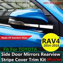 304 الفولاذ المقاوم للصدأ لتويوتا RAV4 RAV 4 2014 2015 2016 2017 2018 الباب الجانبي المرايا الرؤية الخلفية شريط غطاء مجموعة الكسوة