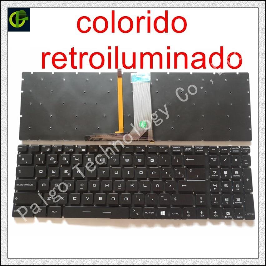 Spanish RGB Backlit Colorful Keyboard For MSI GP72 WS60 PE72 GE62VR GP62VR GT62VR GT73VR GS73VR GT72VR GT83VR GL627RDX Latin SP