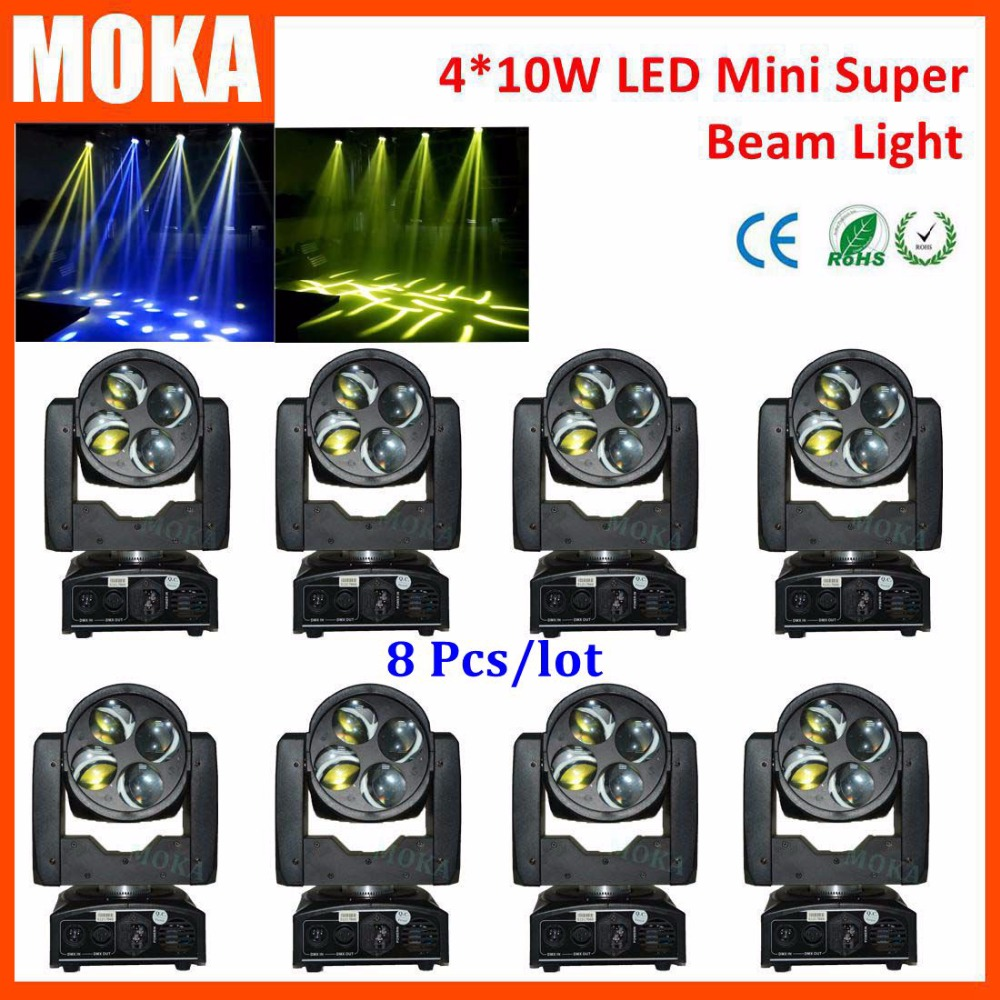 8 Pcs/lot 4*10W RGBW DMX LED Beam Moving Head spot light Mini Stage Lighting Effect  Disco Party DJ Pro Projector  2017 mini led spider 8x10w rgbw color led moving head beam light dmx stage light party club dj disco lighting holiday lights