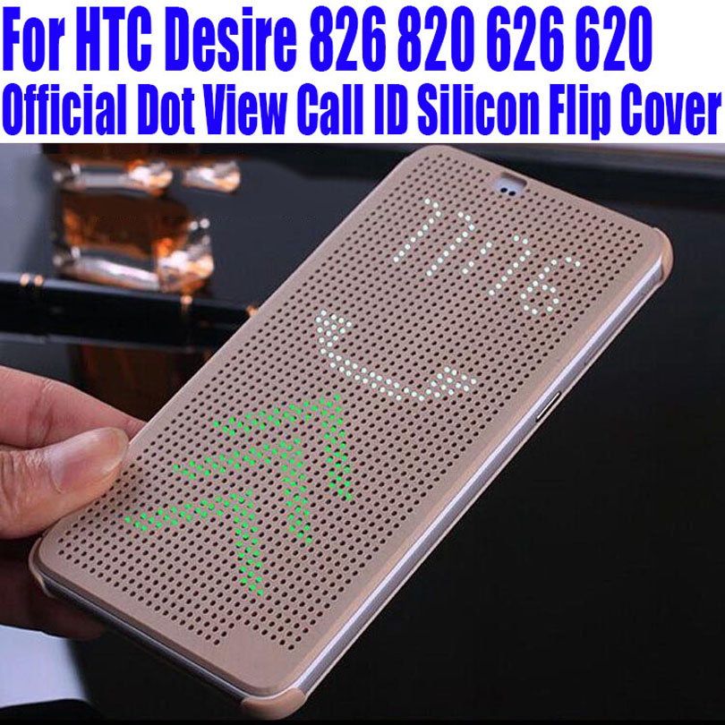 Silicon Case For HTC Desire 826 820 626 620 Official Dot View Call ID Flip Cover For HTC 620 626 826 820 Smart Wake Up Sleep D61