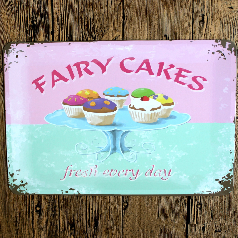 Hot vintage home decor Fairy Cakes Fresh Every Day Metal tin signs ...